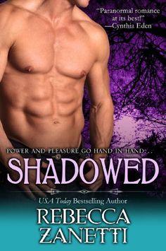 Shadowed (Dark Protectors) by Rebecca Zanetti, http://www.amazon.com/dp/B00CLSVNQE/ref=cm_sw_r_pi_dp_UE5tsb1ZE3V3R