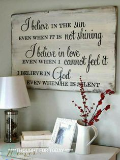 35 ideas for barn wood signs faith I Believe In Love, Pallet Signs, Pallet Art, Diy Signs, Sign Quotes, Qoutes, Quotations, God Is Good, Christian Quotes