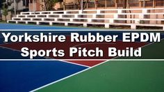 Yorkshire Rubber EPDM Sports Pitch Build