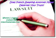 Does French Speaking Attorney Miami Deserves Your Trust?  You can actually trust the French Speaking Attorney Miami to manage your case and give you the best legal assistance you need.