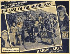 THE LAST OF THE MOHICANS (1932) - Harry Carey - Edwina Booth - Based on novel by James Fennimore Cooper - Produced by Nat Levine - 20th Century-Fox - Lobby Card.