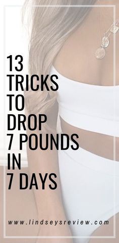 13 tricks to drop 7 pounds in 7 days Drop Weight Fast, Loose Weight, Lose Belly Fat, How To Lose Weight Fast, Easy Weight Loss Tips, Losing Weight Tips, Fast Weight Loss, Weight Loss Program, Lose Weight In A Month