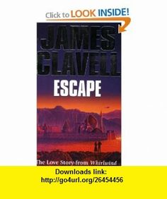 Escape The Love Story from Whirlwind James Clavell , ISBN-10: 0340654163  ,  , ASIN: B003V1WEDQ , tutorials , pdf , ebook , torrent , downloads , rapidshare , filesonic , hotfile , megaupload , fileserve