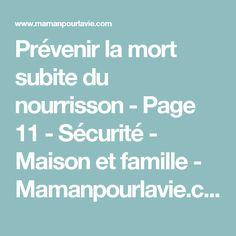 Prévenir la mort subite du nourrisson - Page 11 - Sécurité - Maison et famille  - Mamanpourlavie.com