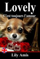 Lovely, C'est Toujours L'amour, an ebook by Lily Amis at Smashwords
