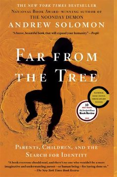 Far From the Tree: Parents, Children and the Search for Identity Used Book in Good Condition.  #Brand:_Scribner #Book