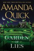 Garden of Lies by Amanda Quick.  Click on the cover to see if the book's available at Otis Library. (04/21/15)