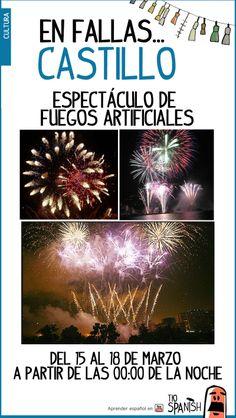 El castillo es el espectáculo de fuegos artificiales que se hace en las fiestas de las fallas. Todas las noches del 15 al 19 de marzo podrás disfrutar de muchos de ellos, el más importante lo disparan desde el cauce del rio de Valencia. --- Fallas, fiestas de Valencia, fiestas de España