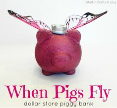 Make a Piggy Bank with Butterfly Wings, I need to make this for my mom!