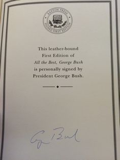 George HW Bush: All the Best. #2176 of 3000 signed, limited edition. Black cover version of Easton Press.