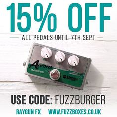 To celebrate 3000 Instagram followers we're offering 15% OFF all FX pedals! CODE: FUZZBURGER at checkout ends 7 Sept www.fuzzboxes.co.uk