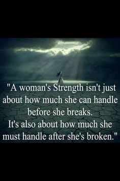 Trendy quotes about strength women wisdom so true 25 ideas Life Quotes Love, Great Quotes, Quotes To Live By, Me Quotes, Motivational Quotes, Wisdom Quotes, Woman Quotes, Lost Quotes, Inspirational Quotes For Women