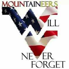 Memorial Day Tribute from West Virginia. Wvu Football, Wvu Basketball, Mountaineers Football, Pittsburgh Steelers, College Football, West Virginia University, Virginia Homes, Mountain States, My Roots