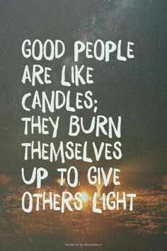 Friends are like candles