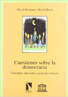 Cuestiones sobre la democracia, los autores plantean de forma sencilla y concisa preguntas para entender los principios de la democracia. Respuestas directas y concisas.