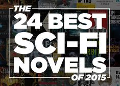 The 24 Best Science Fiction Books Of 2015