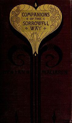 Companions of the sorrowful way. 1898.