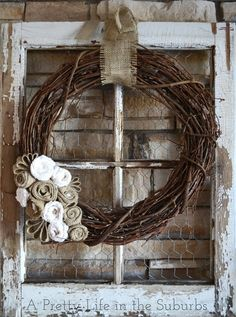 burlap amp grapevine wreath, crafts, home decor, wreaths, Just simple pretty I love it on my old window as a backdrop Country Decor, Rustic Decor, Country Chic, Old Window Frames, Window Panes, Old Window Ideas, Window Frame Crafts, Ideas With Old Windows, Rustic Window Decor