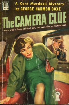 The Camera Clue - George Harmon Coxe