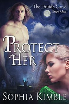 Protect Her (The Druid's Curse Book 1) by Sophia Kimble, http://www.amazon.com/dp/B00O4G18RK/ref=cm_sw_r_pi_dp_-Sitvb10F8S5A