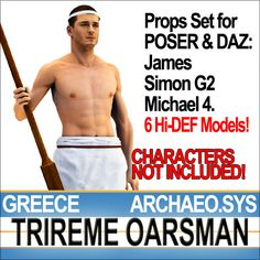 Greek Trireme Oarsman Props Set with 6 typical Greek Trireme Oarsman props. All 3D models ready for POSER James and Simon G2 and DAZ Michael...