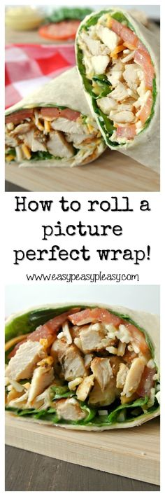 How To Roll A Picture Perfect Grilled Chicken Wrap - Easy Peasy Pleasy Grilled Chicken Wraps, Perfect Grilled Chicken, Chicken Wrap Recipes, Cooking Recipes, Healthy Recipes, Healthy Wraps, Keto Recipes, Clean Eating, Healthy Eating