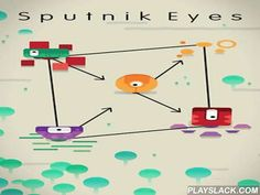 Sputnik Eyes  Android Game - playslack.com , investigate far away planets with humorous eye robots. To investigate place the robots in the right command. board on a travel through the universe in this game for Android. Each planet has a brand-new problem for you. Place each robot on a disk same color like the robot. You can move eyes along the formations connecting the disks. Some formations only allow you to go in one path, while others only allow definite color robots.