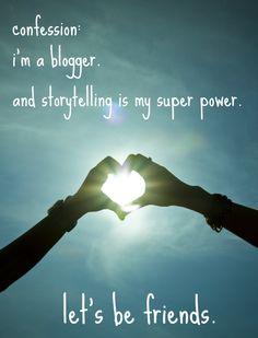 I am a blogger...