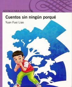 Literatura Infantil y Juvenil Dominicana: Cuentos sin ningún porqué de Yuan Fuei Liao ¡no te...