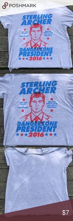 Sterling Archer for pres tee Men's tee for those who can handle the danger zone. Shirts Tees - Short Sleeve