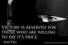"""#positivityquotesonlife http://www.positivewordsthatstartwith.com/ """"Victory is reserved for those who are willing to pay the price."""" ~ Sun Tzu #positivity"""