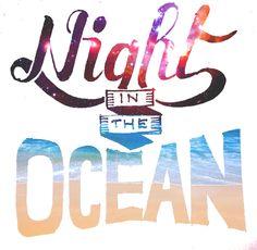 Night? Ocean?