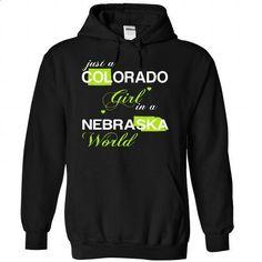 (COJustXanhChuoi001) Just A Colorado Girl In A Nebraska - #tshirt customizada #comfy hoodie. MORE INFO => https://www.sunfrog.com/Valentines/-28COJustXanhChuoi001-29-Just-A-Colorado-Girl-In-A-Nebraska-World-Black-Hoodie.html?68278
