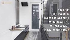 10 Ide Keramik Kamar Mandi Minimalis 2021, Menawan, dan Modern!