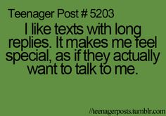 I usually am the one to give everyone long texts-whether they like it or not-it makes them un-lazy readers. xD