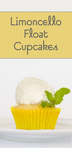 Limoncello Float Cupcakes (from Cupcake Project - cupcakeproject.com)