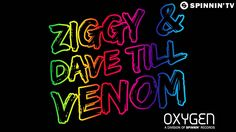 ZIGGY & Dave Till - Venom (Available December 30)