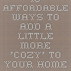 10 affordable ways to add a little more 'cozy' to your home - MSN Real Estate