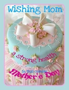 Mothers Day Quotes, Birthday Cake, Health, Desserts, Food, Tailgate Desserts, Deserts, Health Care, Birthday Cakes