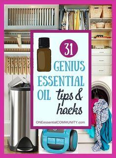 31 Genius Essential Oil Tips & Hacks