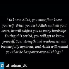 To know Allah, you must first know yourself.