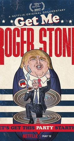 Directed by Dylan Bank, Daniel DiMauro, Morgan Pehme. With Roger Stone, Donald J. Trump, Paul Manafort, Jeffrey Toobin. A documentary exploring the life and career of notorious Republican dirty trickster and longtime Trump advisor, Roger Stone, who helped create the real-estate mogul's political career.
