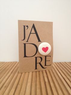 J'ADORE with red heart brooch pin back button badge by Kookinuts