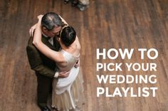 Nobody cares about the playlist as much as you do. Choosing for your wedding can be an incredibly personal expression of self—of history, meaning, and aesthetic value.  The songs don't tend to be the coolest, the most romantic, or even ones we like the best; they're the songs that were playing when we looked over and saw the bride's dad had happy tears or when the newlyweds started shouting along, bouncing in each other's arms, murdering all the lyrics and laughing so hard.
