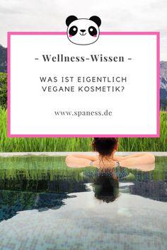 Wellness Blog & Gesundheit Blog : Vegane Kosmetik - Was ist das?
