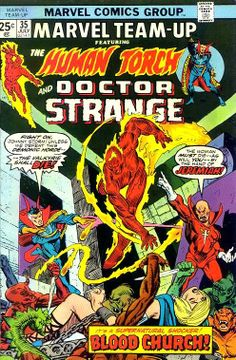 Marvel Team-Up # 35 by Gil Kane & Al Milgrom. The Blood Church cult, demons, sacrifices, occult