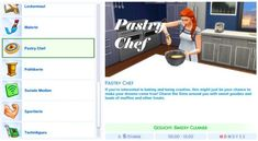The Sims 4 Pastry Chef Career by simlicioussarah Sims 4 Mm Cc, Sims Four, My Sims, Sims 4 Jobs, Sims 4 Cas Mods, Sims 4 Traits, Muebles Sims 4 Cc, The Sims 4 Packs, Sims 4 Gameplay