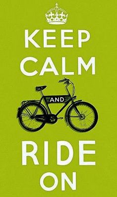 Keep Calm Ride On