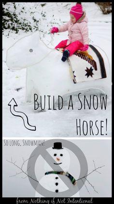 So long, Snowman! Make a Snow Horse Instead!