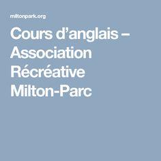 Cours d'anglais – Association Récréative Milton-Parc